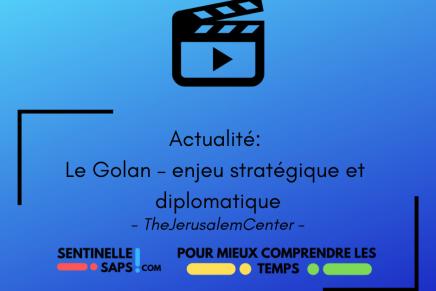 Le Golan – enjeu stratégique etdiplomatique