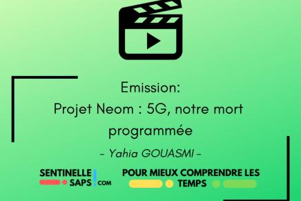 Projet Neom  5G: notre mortprogrammée