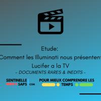 Comment les Illuminati nous présentent Lucifer a la TV