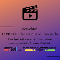 L'UNESCO décide que la Tombe de Rachel est un site musulman