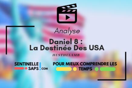 Daniel 8 :  La Destinée DesUSA