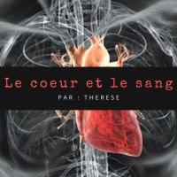 Le cœur et le sang