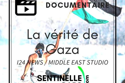 La vérité de Gaza (Terreur, racket etcorruption)