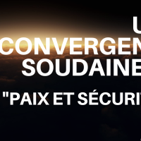 """Une convergence soudaine de """"paix et sécurité"""" ?"""