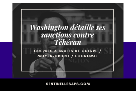 Washington détaille ses sanctions contre Téhéran